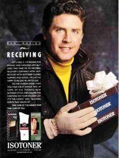 Dan Marino, Isotoner....PROTECT THE HANDS THAT PROTECT YOU