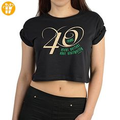 Bauchfreies Shirt zum 40. Geburtstag Bauchfreies Damen Crop Top 40 Jahre 40 jetzt muss ich… Geburtstags T-Shirt für Frauen 40 Jahre - Shirts zum 40 geburtstag (*Partner-Link)