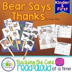This Bear Says Thanks read-aloud pack includes rigorous text dependent questions, differentiated graphic organizers, response to text writing activities including a craftivity, and detailed lesson plans to help you meet several core standards while maintaining your tradition of reading aloud for