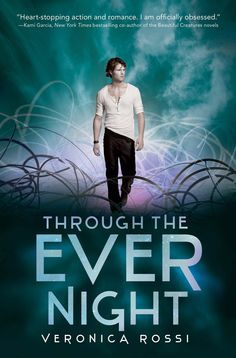 .11.  Through the Ever Night, Veronica Rossi