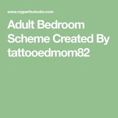 Bedroom Scheme Created By Tattooedmom82 Paint Colors Colours Colored Pencils