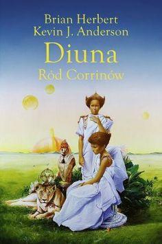 "Brian Herbert, Kevin J. Anderson, ""Diuna: ród Corrinów"", przeł. Marek Michowski, Rebis, Poznań 2013. 638 stron"
