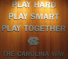 "UNC ...this is posted in the Dean Dome as a reminder of UNC's ""focus""!!"