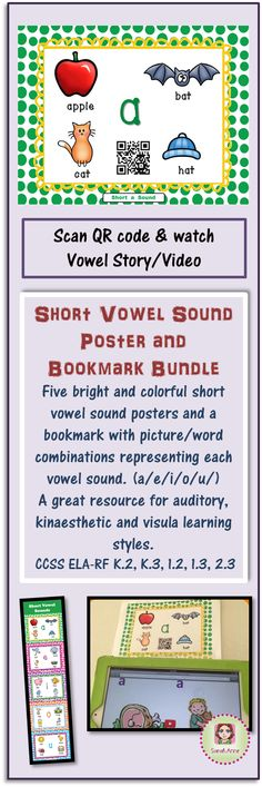 Short Vowel Sound Poster & Bookmark bundle includes 5 posters with QR Codes linking to short vowel sound stories/videos and over 20 words with pictures included. One bookmark is included,  use when reading or glue it inside the students writing workbooks or writing folder.  This resource supports students in developing their phonological awareness and phonics and word recognition. It is especially beneficial for auditory and kinaesthetic learning styles. CCSS ELA-RF K.2, K.3, 1.2, 1.3,