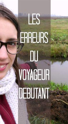 Les erreurs du voyageur débutant #voyage #voyageur #information #guide #planification #erreurs #débutant