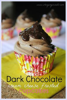Dark Chocolate Cream Cheese Frosted Cupcakes - Shugary Sweets