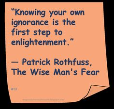 ♥ Patrick Rothfuss ♥ ~ #Quote #Author #Enlightenment