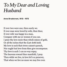 """Share """"To My Dear and Loving Husband"""" by Anne Bradstreet with your partner to celebrate your marriage or anniversary."""