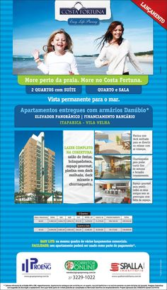 Campanha criada para divulgação do empreendimento Costa Fortuna em Itaparica, Vila Velha com o conceito Easy Life, que reune trabalho, moradia e lazer no mesmo lugar.