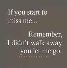 Soulmate And Love Quotes: You let me go…sorry.your loss….dont expect me to be there anymore - Powerful Words Love Song Quotes, True Quotes, My Ex Quotes, Quotes Quotes, The Words, Lost Myself Quotes, Ex Boyfriend Quotes, Cheating Boyfriend, Best Friend Poems