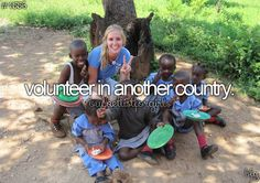 One of my biggest bucket list items = go on a mission trip to another country #missions