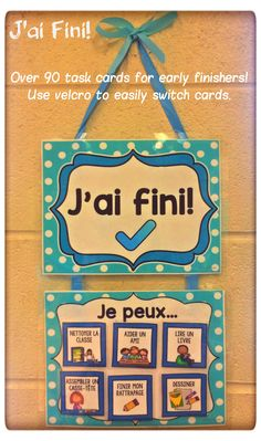 This classroom display is your answer to preventing early finishers from distracting other students while keeping them engaged and productive. Set this up near the area that students hand in their completed work (e. finished work bin) to give students a Early Finishers Kindergarten, Early Finishers Activities, Classroom Setting, Classroom Setup, French Classroom Decor, Primary Classroom Displays, Classroom Signs, French Teacher, Teaching French