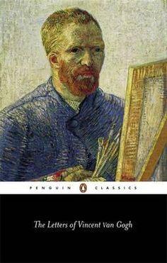 Penguin Classics: The Letters of Vincent Van Gogh  - Ronald de Leeuw