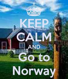 travel to norway poster   KEEP CALM AND Go to Norway - KEEP CALM AND CARRY ON Image Generator ...