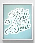 It is well with my soul print from Zulilly