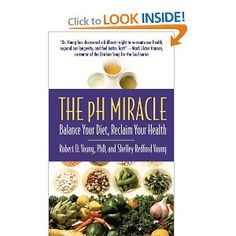 Amazon.com: The pH Miracle: Balance Your Diet, Reclaim Your Health (9780446536196): Robert O. Young, Shelley Redford Young: Books