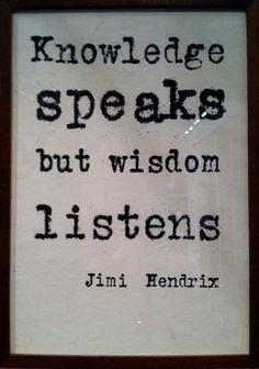 Words of wisdom from Jimi.