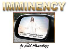❥ Imminency, as it relates to Bible prophecy, simply means that the return of Jesus Christ for the Church can happen at any moment. No warning signs will indicate a short-term countdown. We as Christians remain on alert 24 hours a day, 7 days a week. Prayer For Church, My Prayer, Rapture Ready, Closing Prayer, 1 Thessalonians 4, My Lord, Car Mirror, Christian Faith