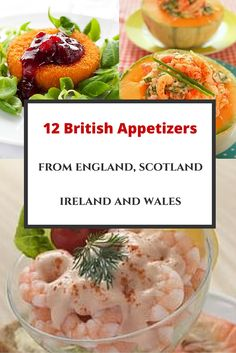 I love these traditional #British #appetizers. Here are 12 different ones from all over the UK, all offering plenty of yummy flavor.