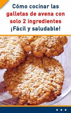 Cómo cocinar las galletas de avena con solo 2 ingredientes. ¡Fácil y saludable! Vegan Dessert Recipes, Delicious Desserts, Cake Recipes, Cooking Recipes, Healthy Recipes, Sin Gluten, Gluten Free, Chip Cookies, Bakery