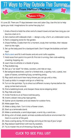 77 Ways to Play With Your Kids Outside This Summer: This is a great list for parents!