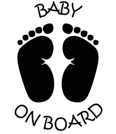 BABY ON BOARD With Feet vinyl decal sign sticker Display this Baby On Board with tiny feet on your car, suv, van, truck, or any other vehicle and let other around you know that there is precious cargo