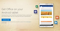 Microsoft releases Office for Android tablets that includes Word, Excel, PowerPoint and Outlook.
