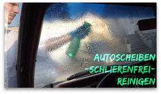 Anleitung: Autoscheiben reinigen / Fenster putzen // Autopflege #18 // F...