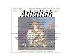 Athaliah name means God is exalted  |   Firstnamelist.org