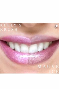 Kelly's Krush / Mauve Ice