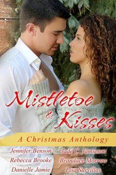 Musings of the Book-a-holic Fairies, Inc.: ❀❀❀ Blog Tour: Mistletoe & Kisses Anthology ❀❀❀