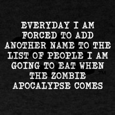 Frenemies? Looks like you go on the zombie apocalypse grocery list. #funny #humor #zombie #apocalypse
