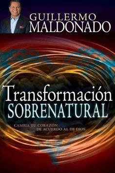 Transformación Sobrenatural (Supernatural Transformation)