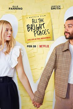 Elle Fanning and Justice Smith in All the Bright Places Series Movies, New Movies, Movies To Watch, Good Movies, Movies Online, 2020 Movies, Drama Movies, Elle Fanning, Dakota Fanning