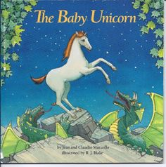 The Baby Unicorn by Jean Marzollo. This book is from the 80s. It is about a baby unicorn who becomes friends with dragons. EVERYTHING ABOUT IT IS PERFECT.