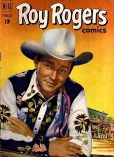 Roy Rogers  -  loved you :-)