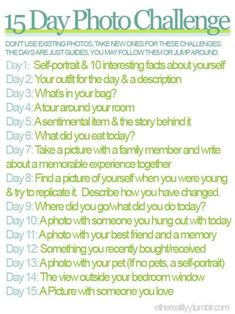 15 Day Photo Challenge - Heck Yeah Tumblr Challenges!