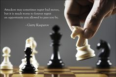 quote:A motivating chess quote from Garry Kasparov
