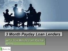 3 month payday loan lender