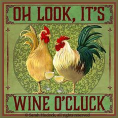 Oh look, it's wine o'cluck!