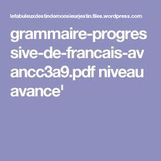 grammaire-progressive-de-francais-avancc3a9.pdf niveau avance'