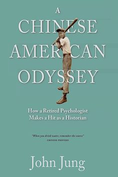 #promocave Books A Chinese American Odyssey by John Jung How a Retired Psychologist Makes a Hit as a Historian A writer's memoir that describes the discoveries, many unexpected...