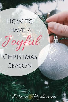 How to Have Joyful Christmas Season