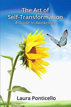 The Art of Self Transformation: A Guide to Awakening by L... https://www.amazon.com/dp/B01LZB7B3Y/ref=cm_sw_r_pi_dp_x_Grq7xb9F37VHB