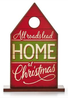 This wooden sign complements just about any decor. And it's a perfect reminder of what matters most at Christmastime.