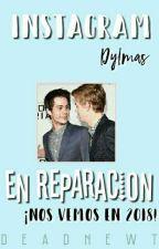 Instagram ◈ Dylmas. de deadnewt
