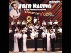 Fred Waring & his Pennsylvanians- So Beats My Heart