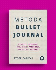 #thebulletjournalmethod #bulletjournalmethod #editurapublica #romanianedition #bujo Bujo, Bullet Journal, Lifestyle, Books, Libros, Book, Book Illustrations, Libri