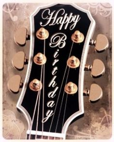 Happy Birthday - Guitar headstock with beautiful trim and tuners hardware for th. Happy Birthday Friend Images, Son Birthday Quotes, Funny Happy Birthday Pictures, Happy Birthday Sister, Happy Birthday Funny, Happy Birthday Messages, Happy Birthday Greetings, Birthday Memes, Birthday Cards