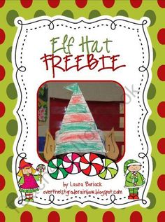 Elf Hat ~ FREEBIE product from Overthe1stGradeRainbow on TeachersNotebook.com